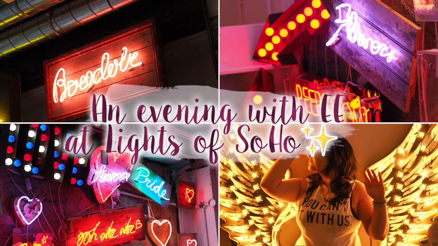 An evening at Lights Of SoHo with EE || Life Lately