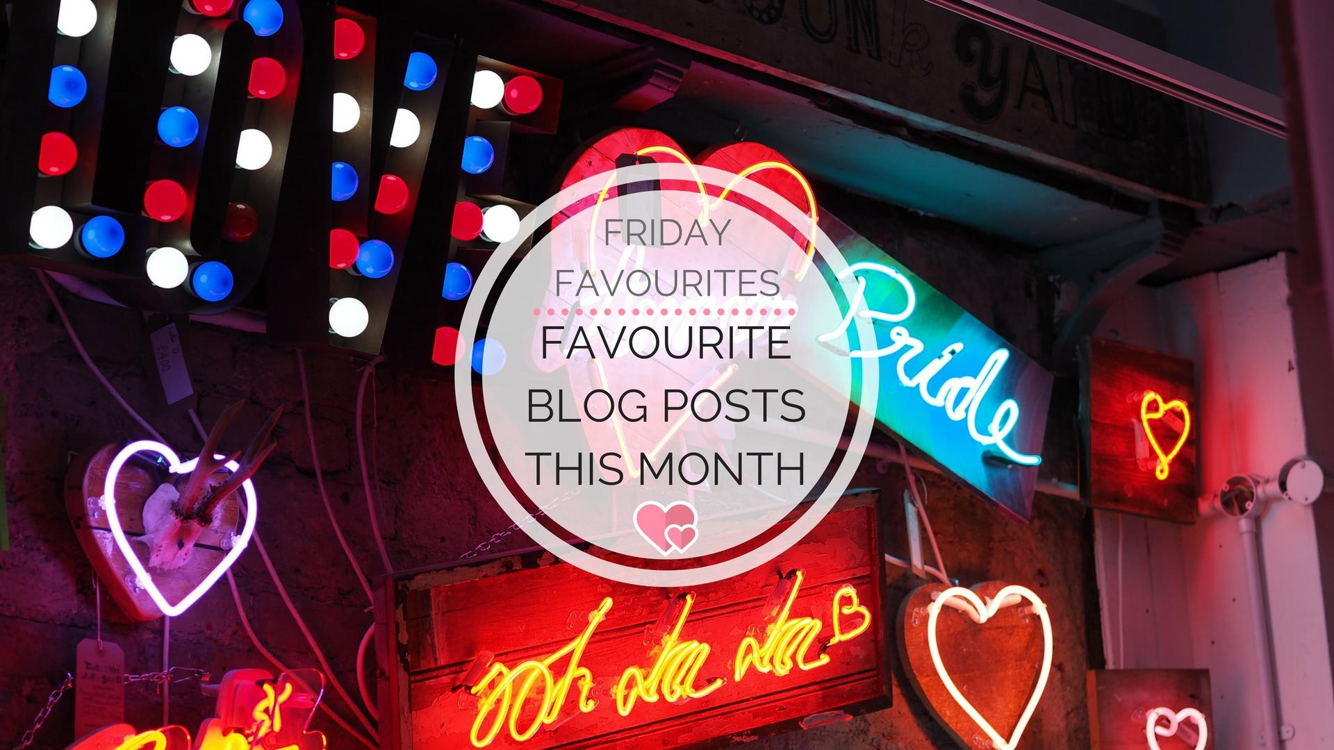 My Favourite Blog Posts In May    Friday Favourites