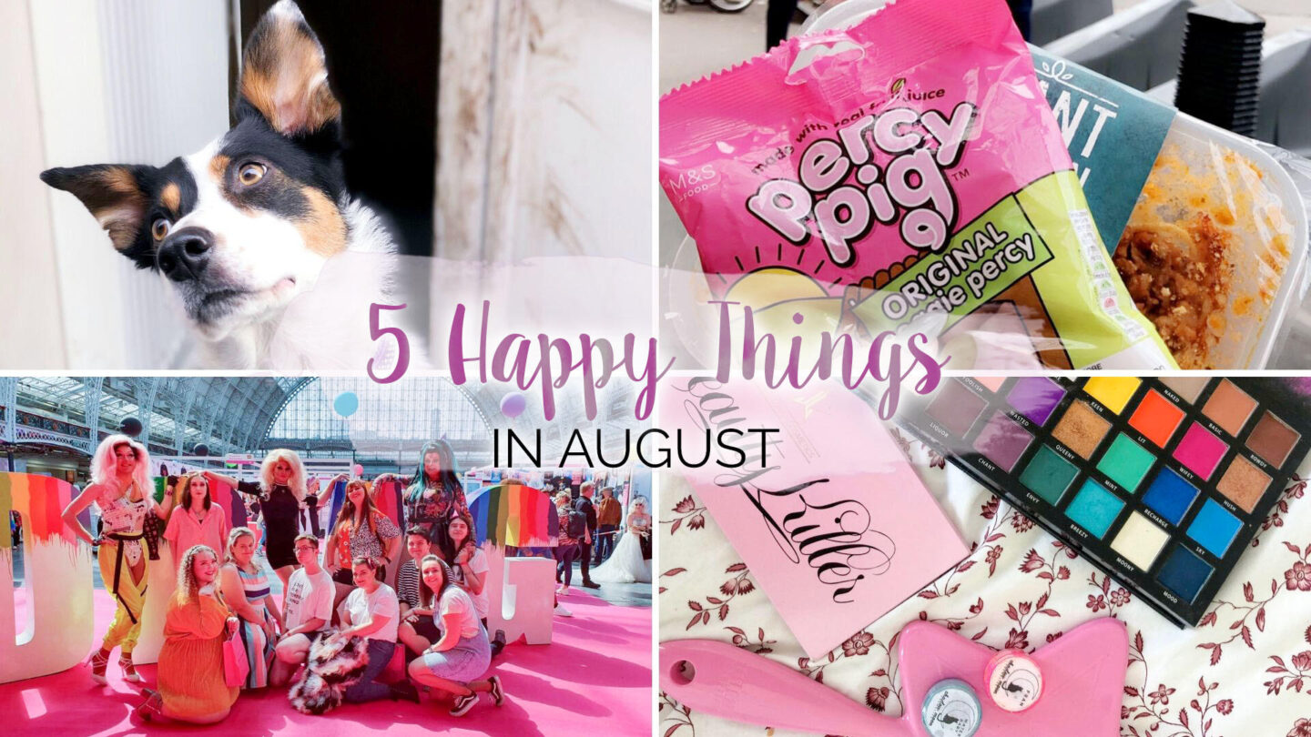 5 Happy Things – #36 – August || Life Lately
