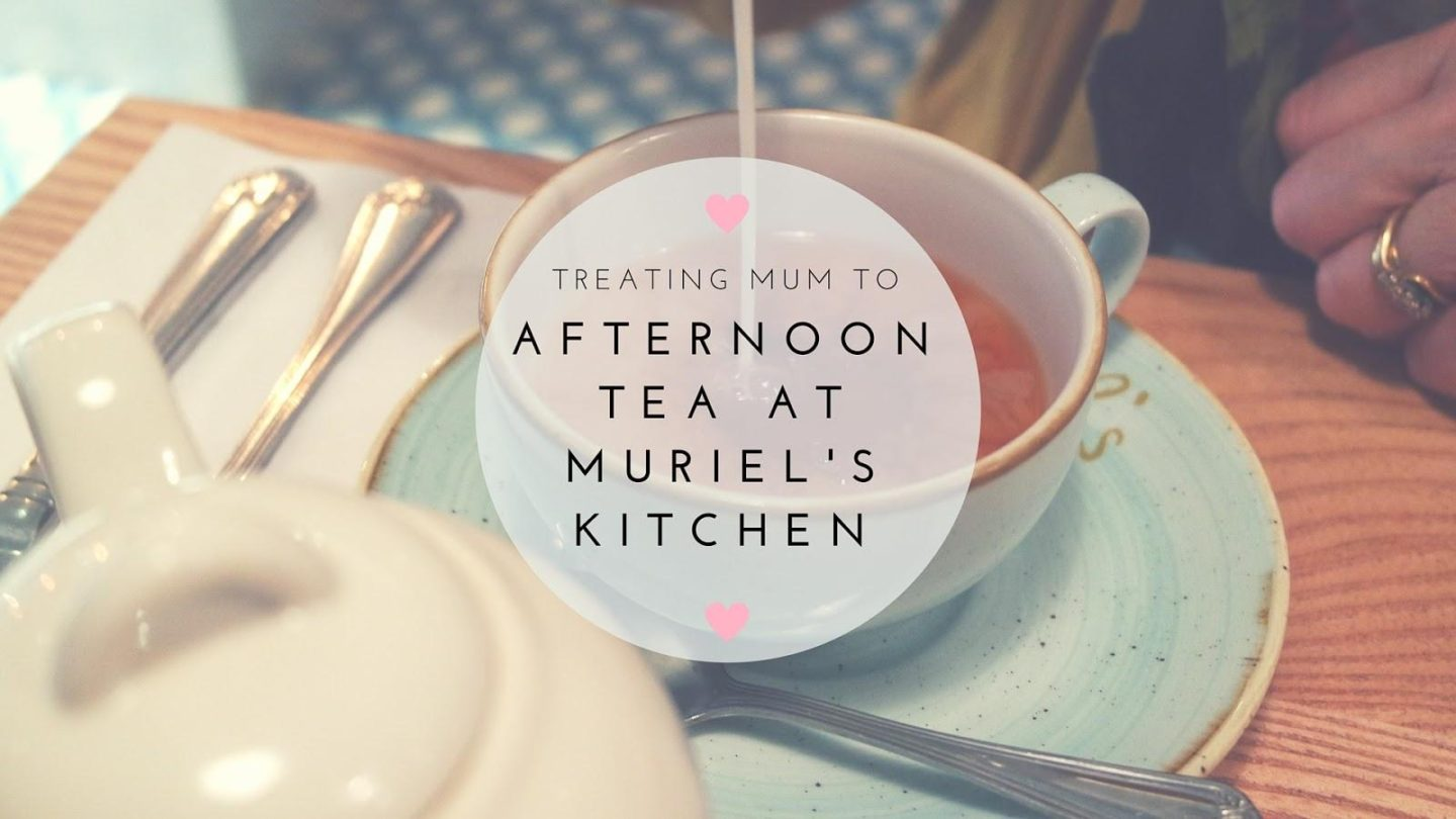 Afternoon Tea at Muriel's Kitchen || Food & Drink