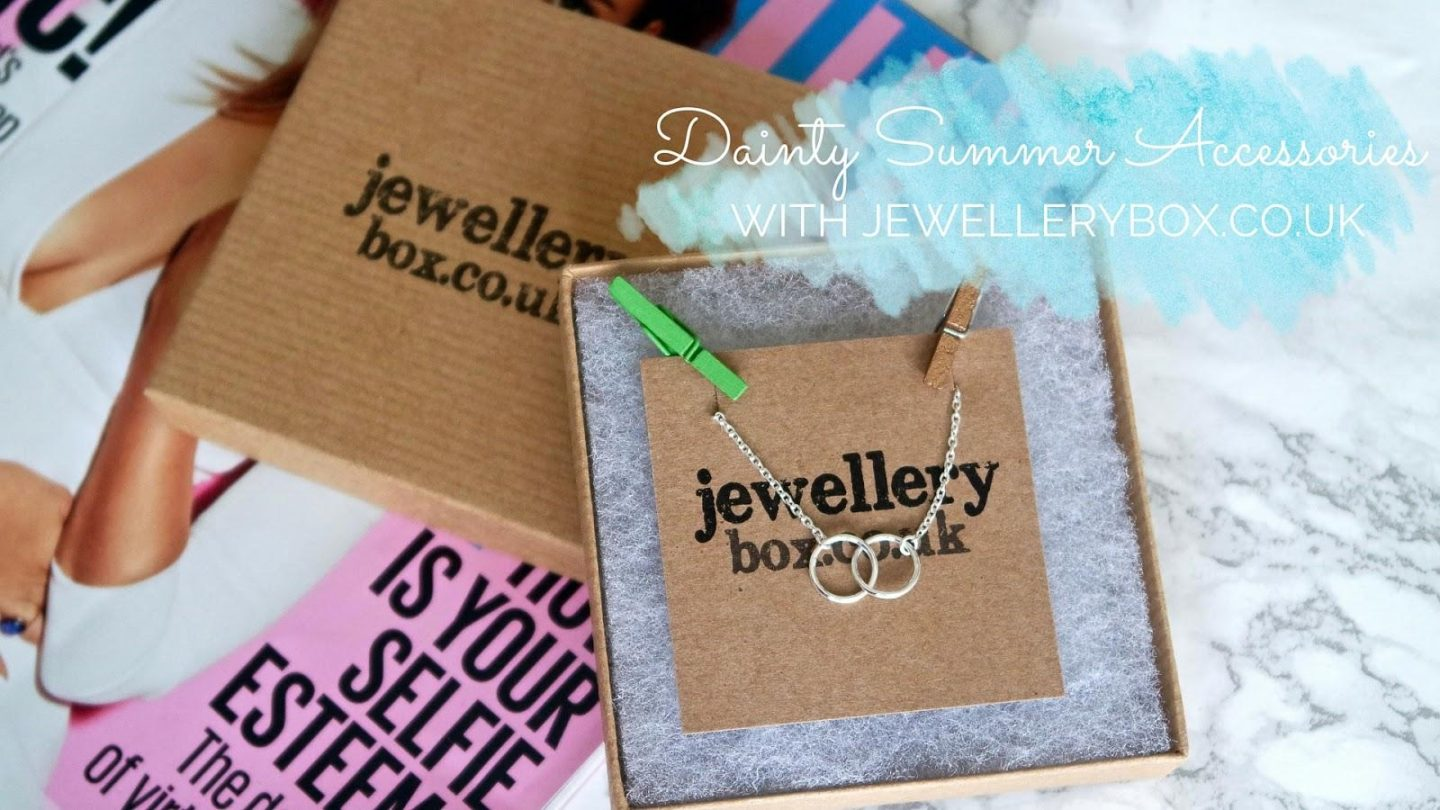 Dainty Summer Accessories with JewelleryBox || Fashion