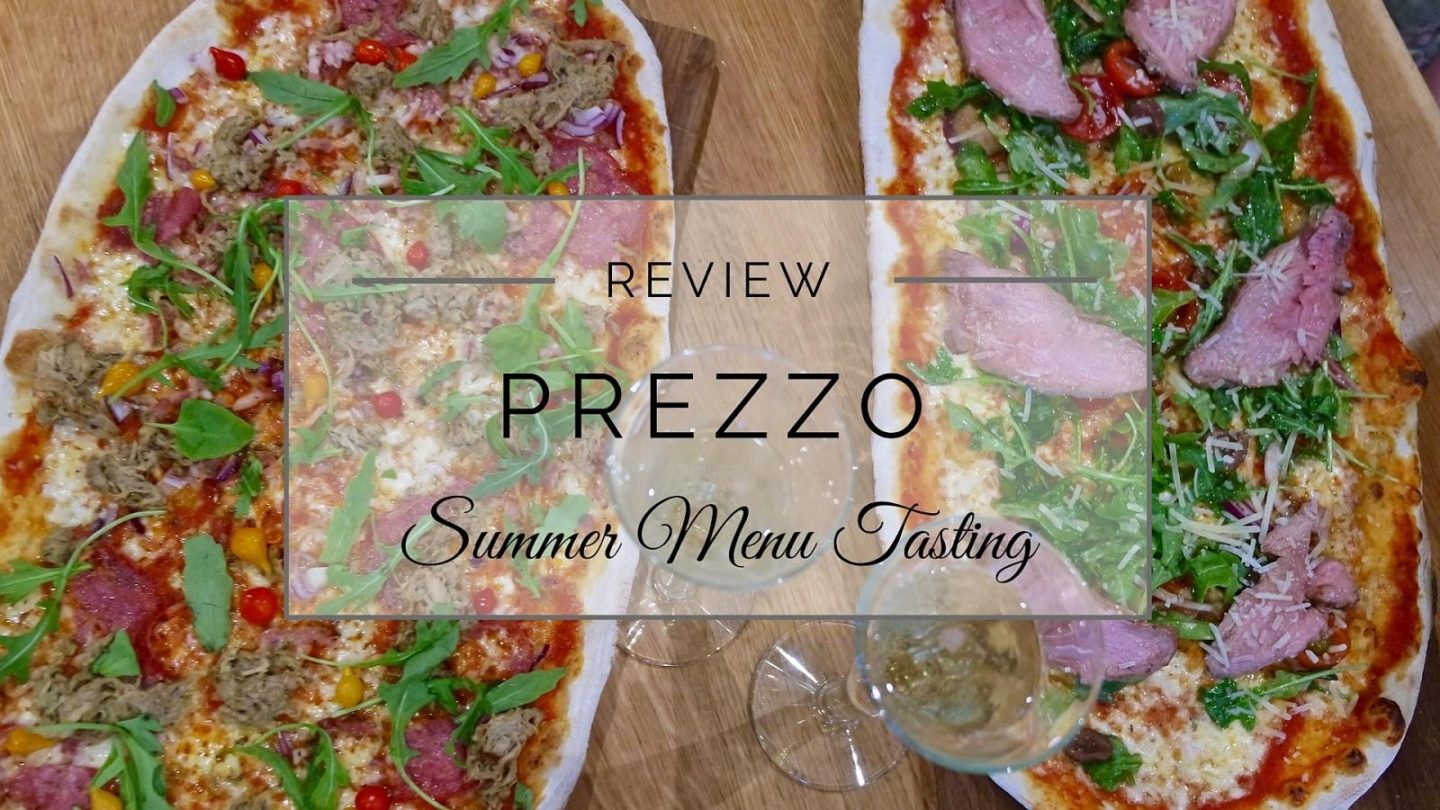 Summer Dining at Prezzo || Food & Drink