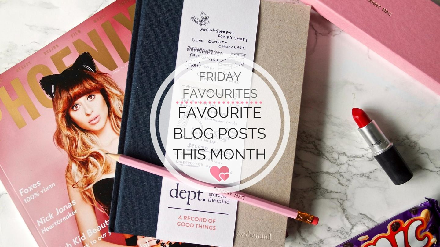 Favourite Blog Posts In July || Friday Favourites
