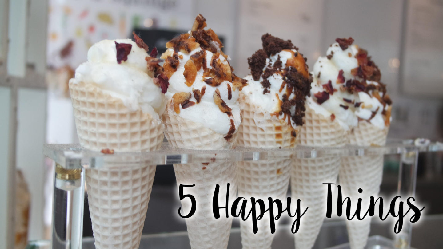 Five Happy Things – #2 || Life Lately