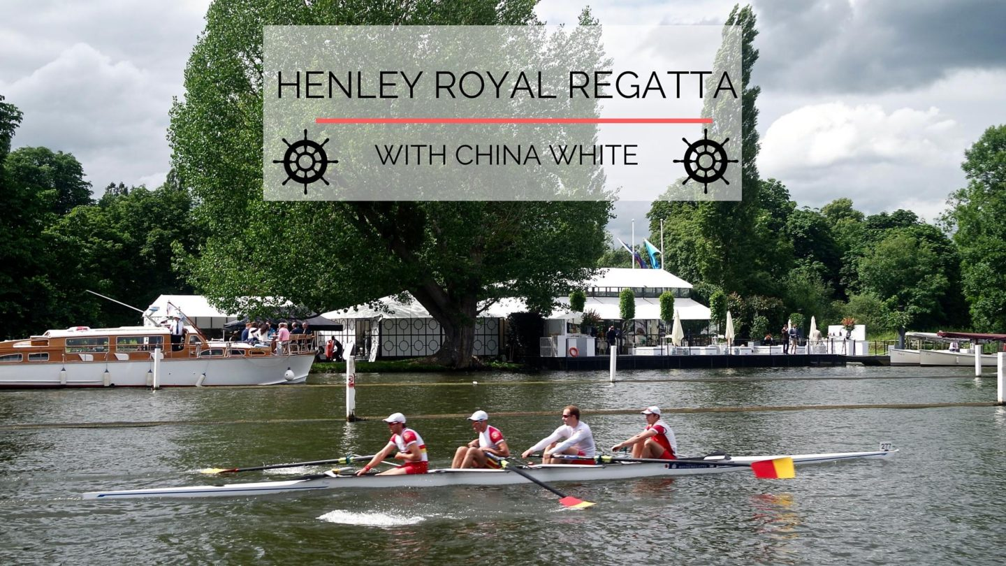 Henley Royal Regatta with China White || Photo Diary