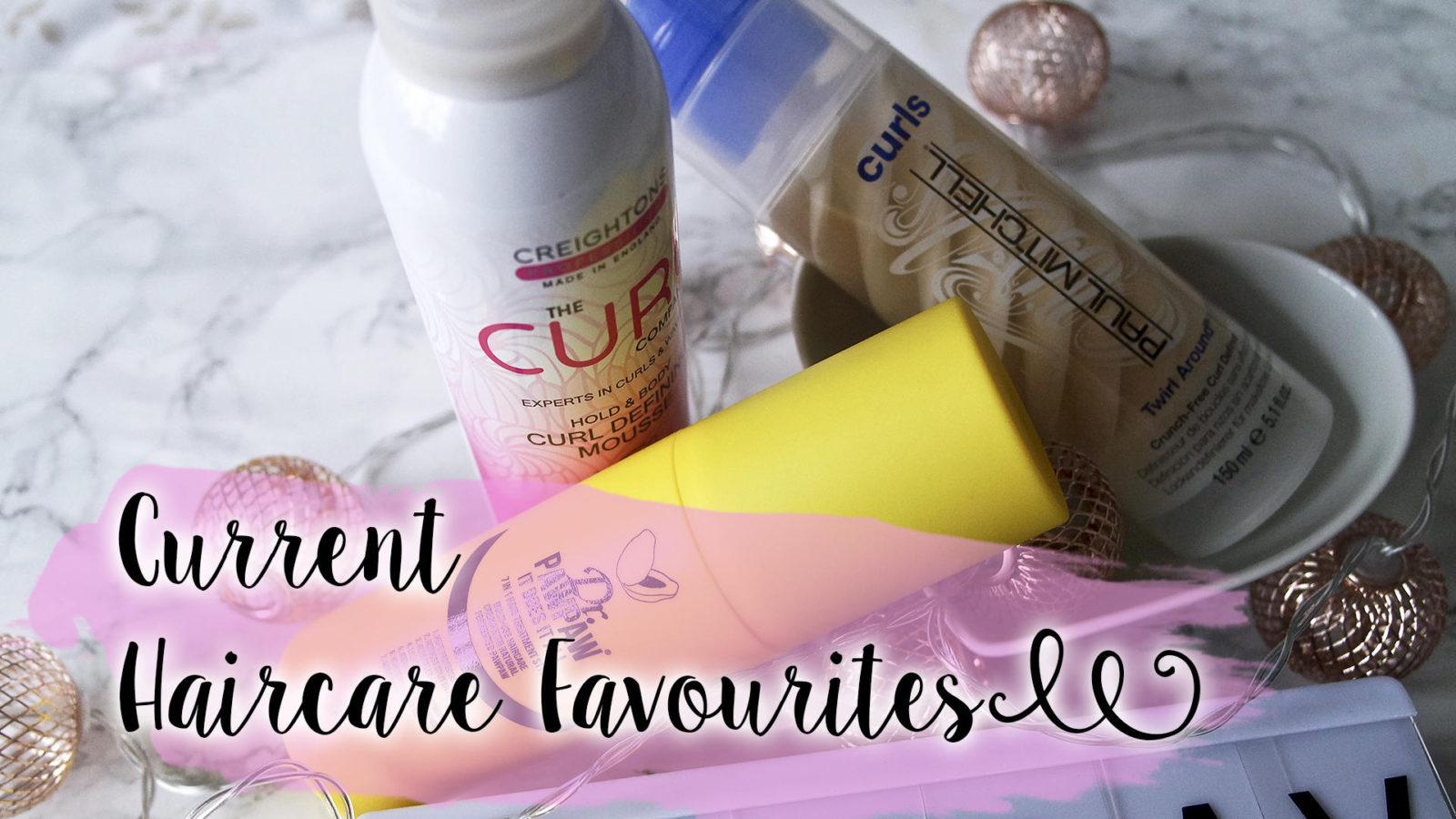 Current Haircare Favourites