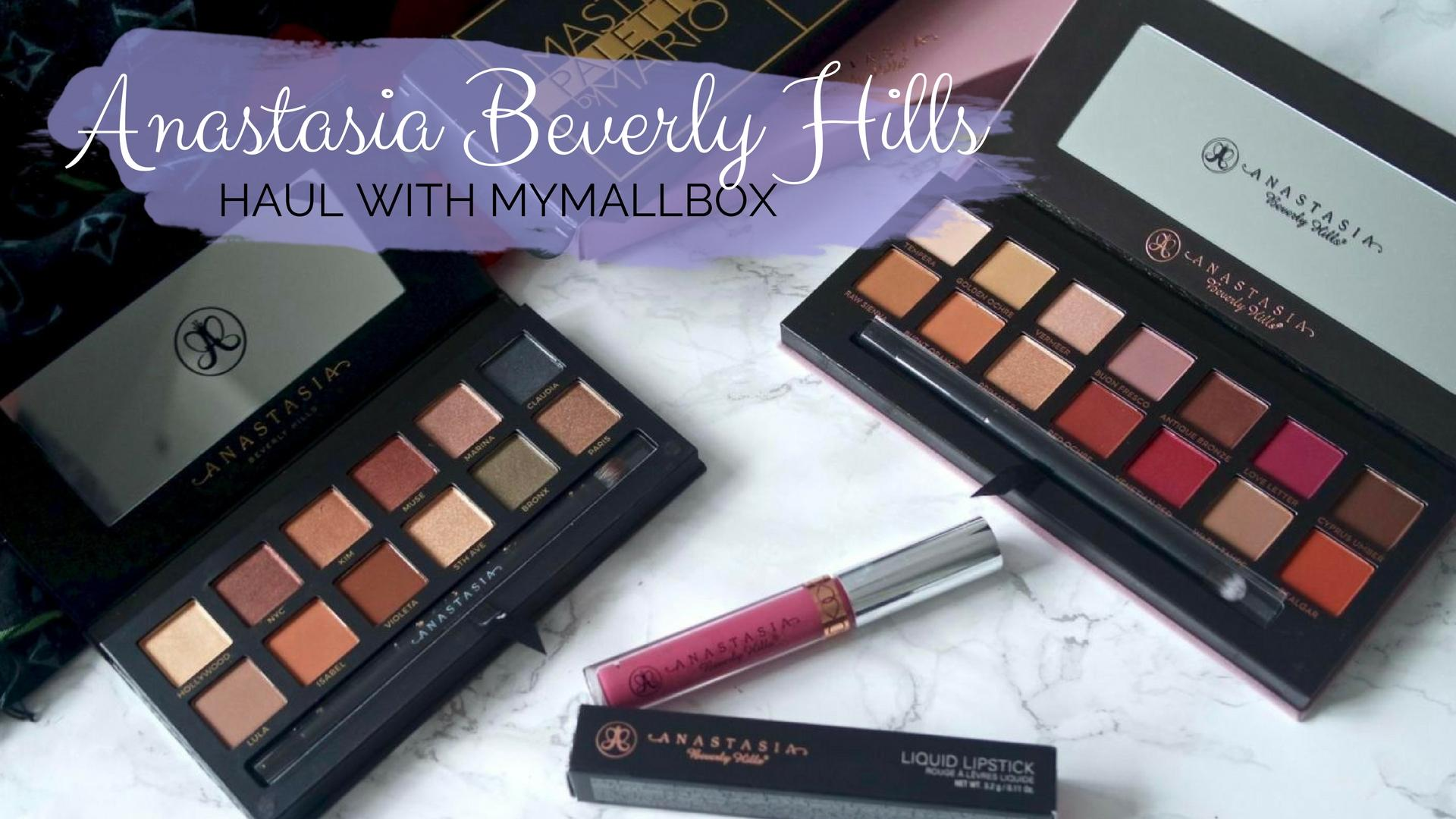 Anastasia Beverly Hills haul with MyMallBox || Beauty