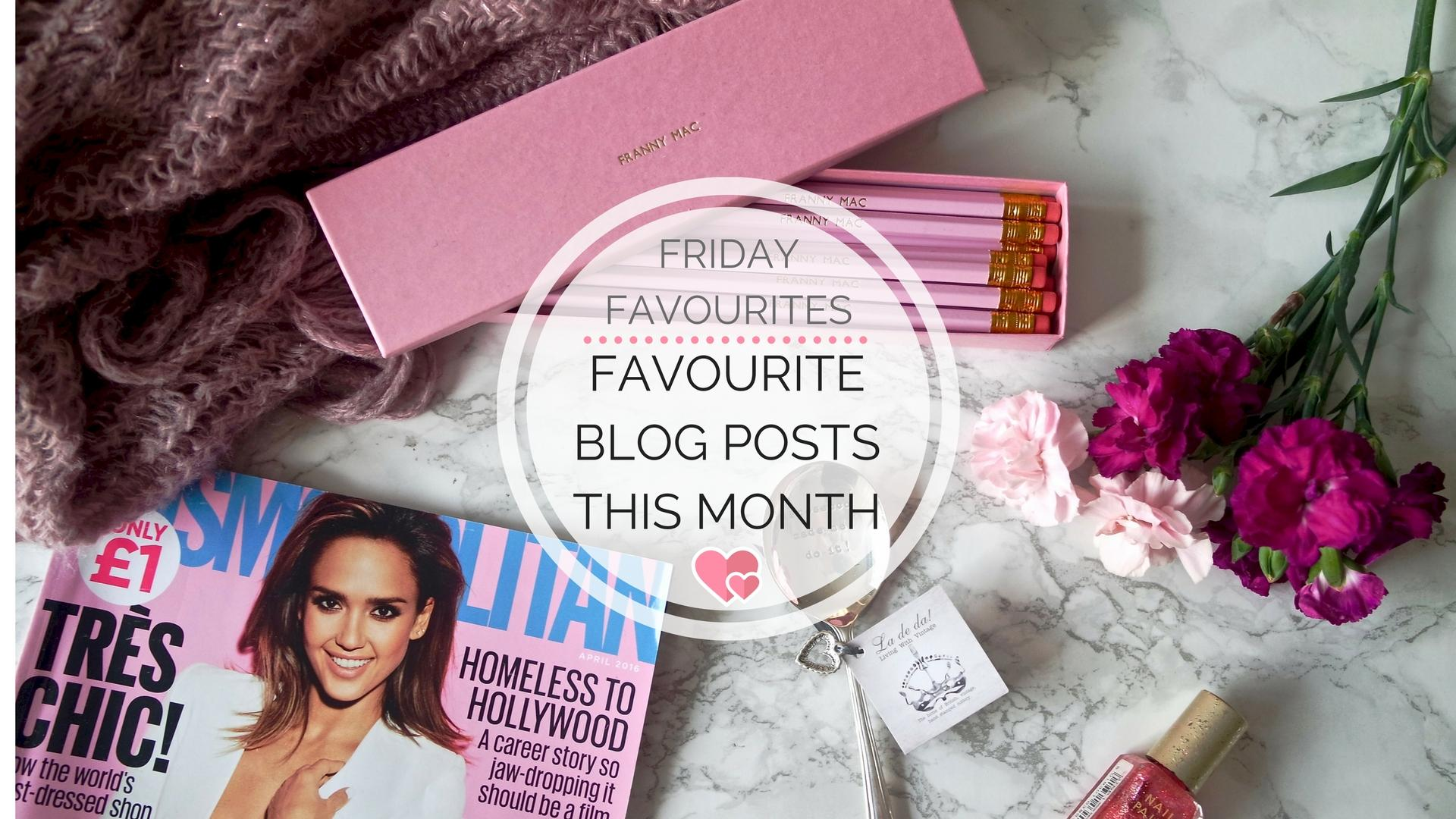 Favourite Blog Posts In November || Friday Favourites
