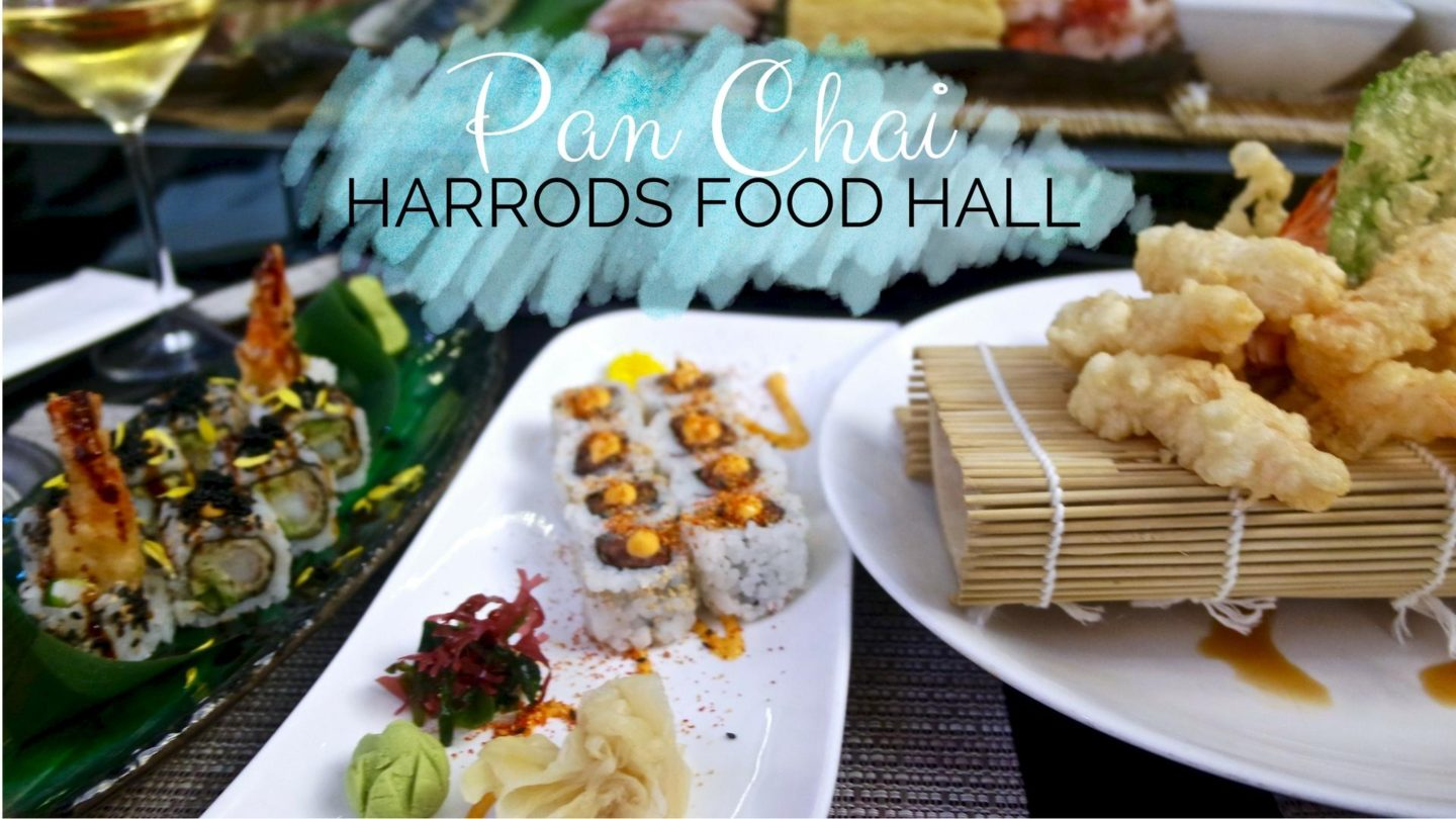 Pan Chai, Harrods – Review || Food & Drink