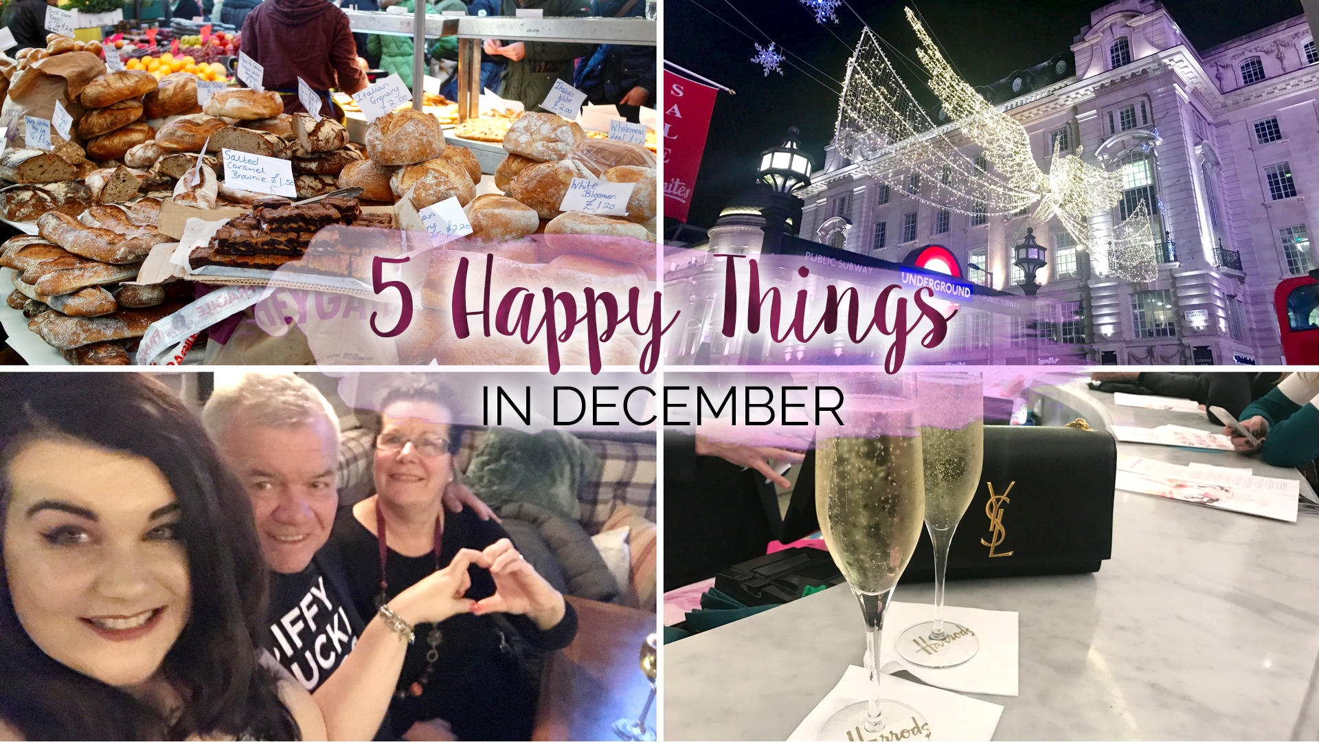 Five Happy Things – #4 – December || Life Lately