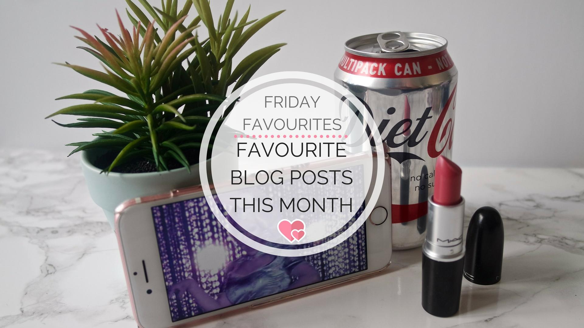 Favourite Blog Posts In January || Friday Favourites