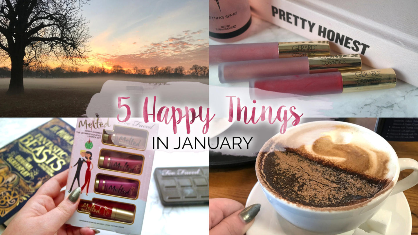 Five Happy Things – #5 – January || Life Lately