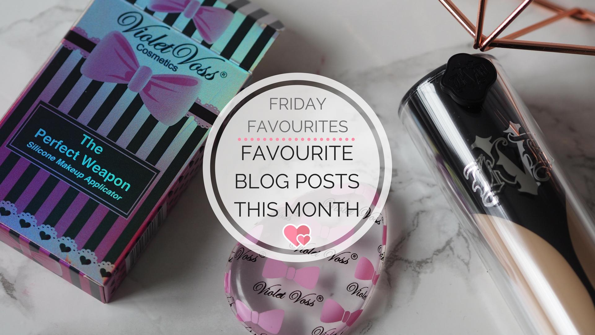 Favourite Blog Posts In March || Friday Favourites