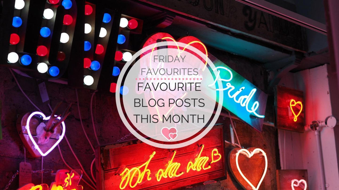 My Favourite Blog Posts In May || Friday Favourites