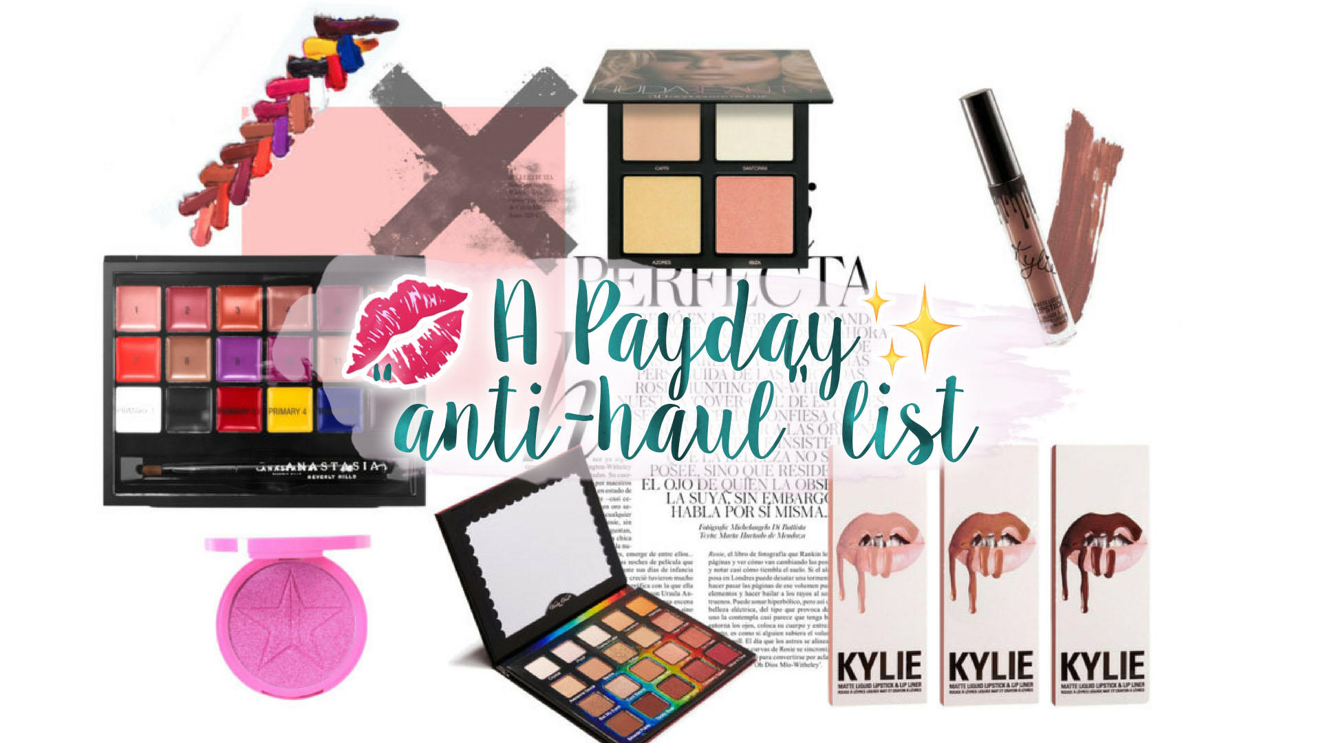 "Payday ""Anti-Haul"" - The Products I Won't Be Buying 