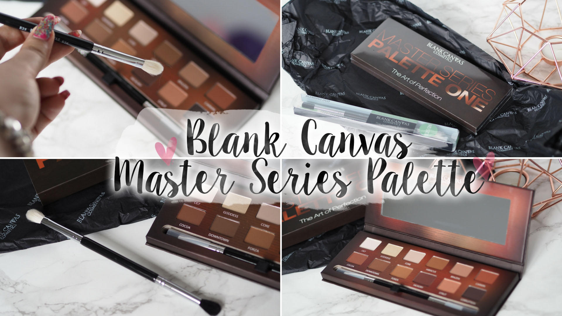 Blank Canvas Cosmetics Master Series Palette One || Beauty