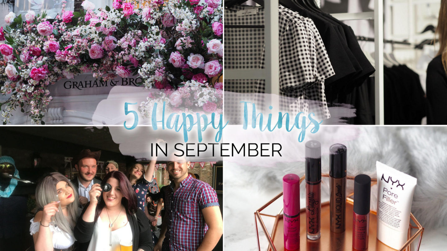5 Happy Things – #13 – September || Life Lately