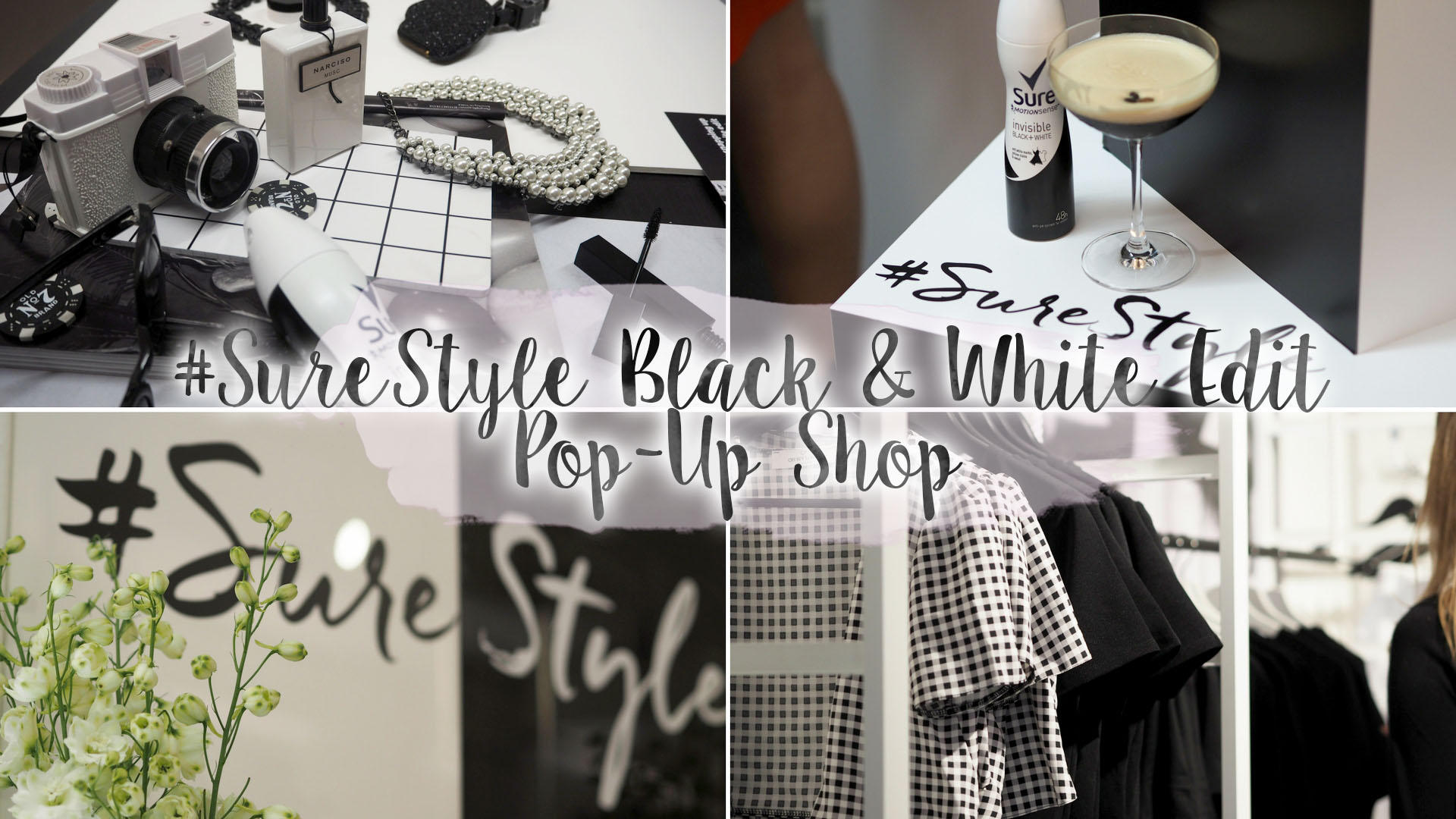 The #SureStyle Black & White Edit Pop-Up Shop || Life Lately