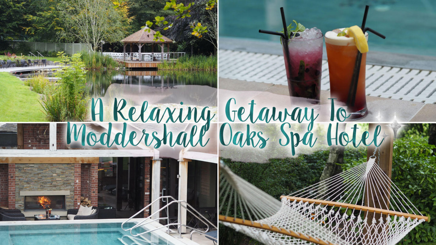 A Getaway to Moddershall Oaks Spa, Staffordshire || Travel