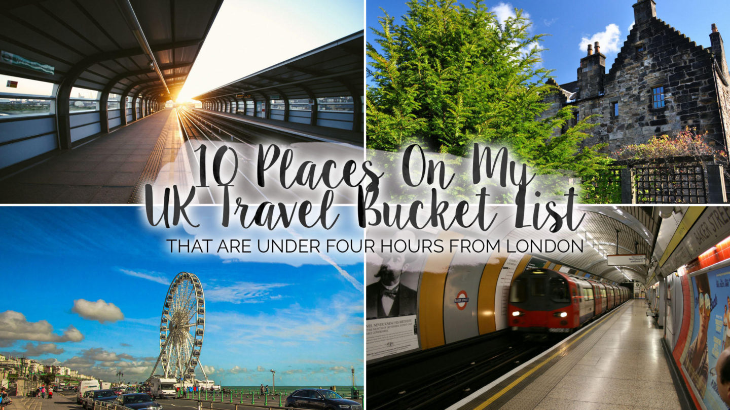 10 Places On My UK Travel Bucket List || Travel