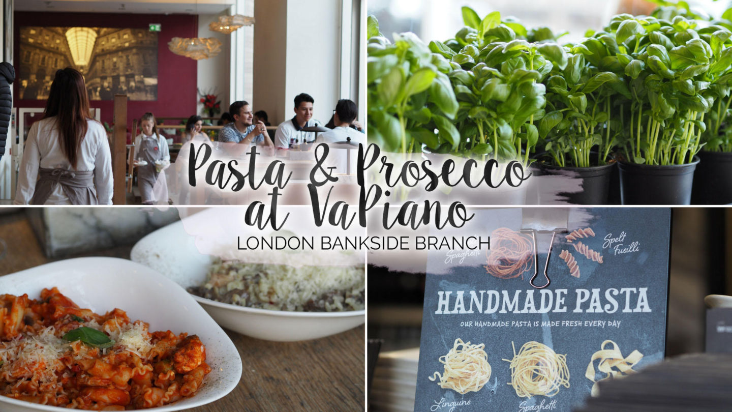 Pasta & Prosecco at Vapiano London Bankside || Food & Drink