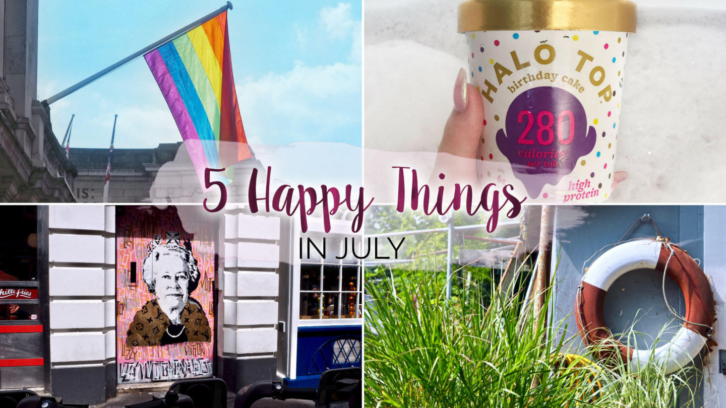 5 Happy Things – #23 – July || Life Lately