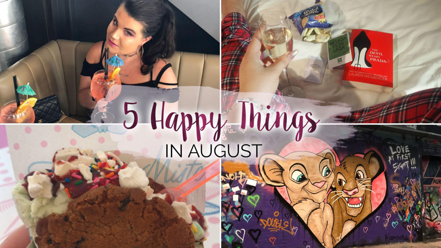 5 Happy Things – #24 – August || Life Lately