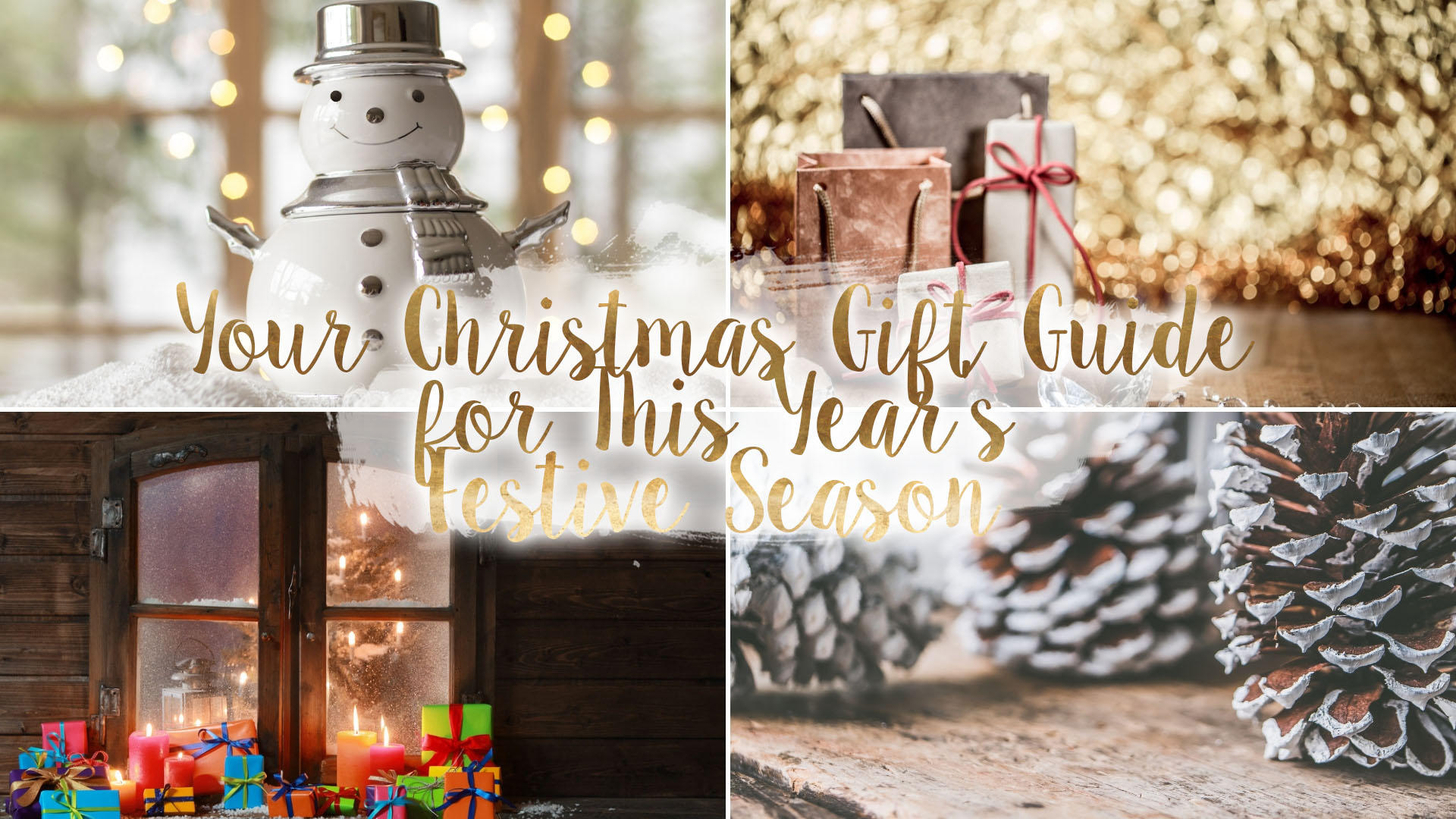 Your Christmas Gift Guide for This Year's Festive Season* || Life Lately
