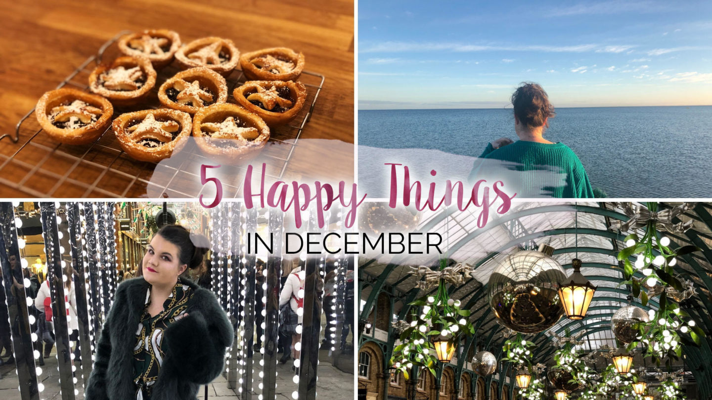 5 Happy Things – #28 – December || Life Lately