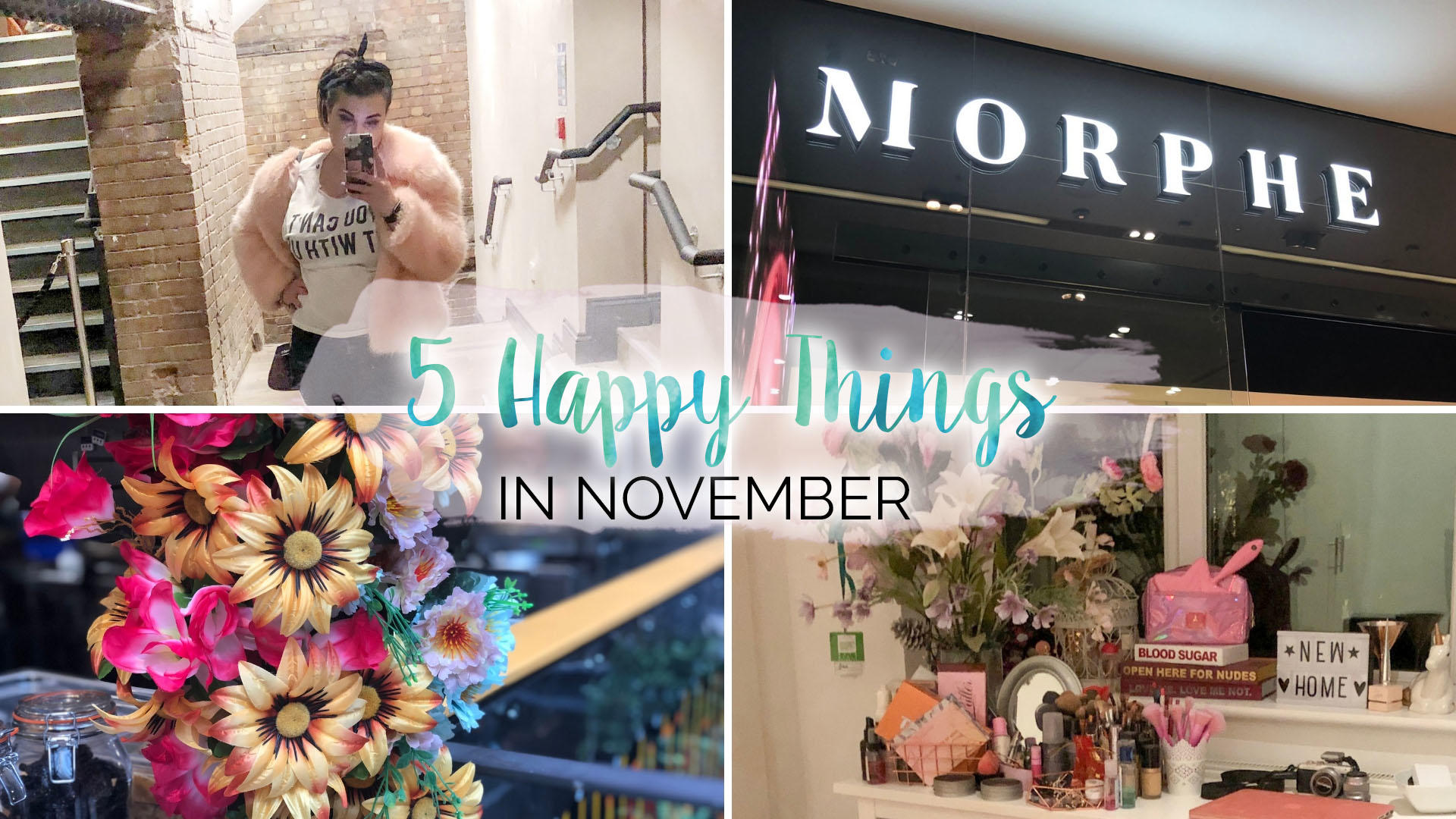 5 Happy Things – #27 – November || Life Lately