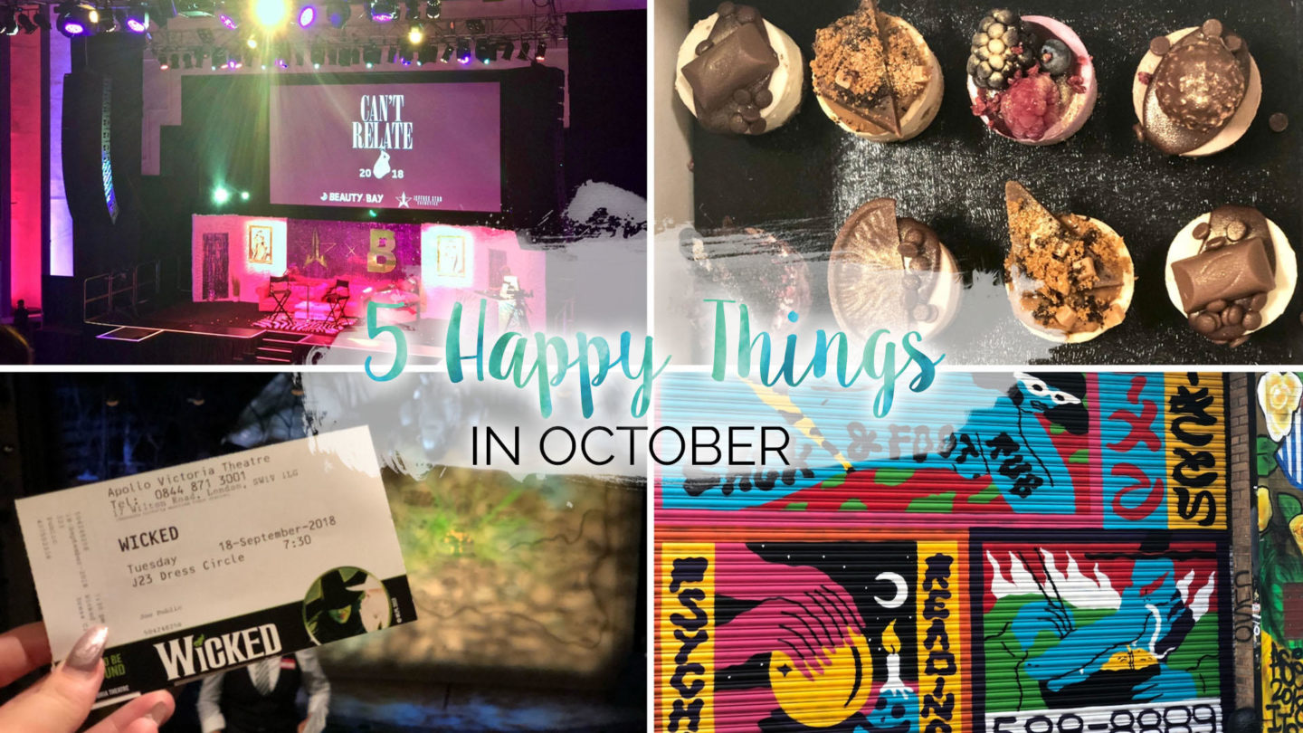 5 Happy Things – #26 – October || Life Lately