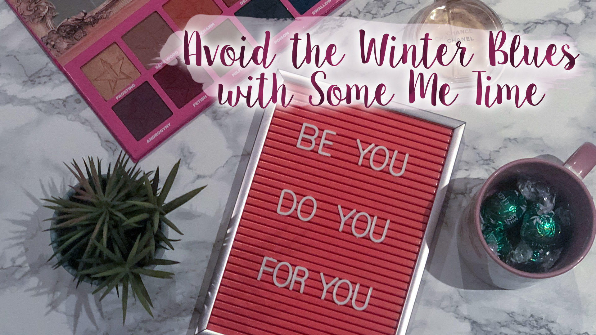 "Avoid the Winter Blues with Some ""Me Time""* 