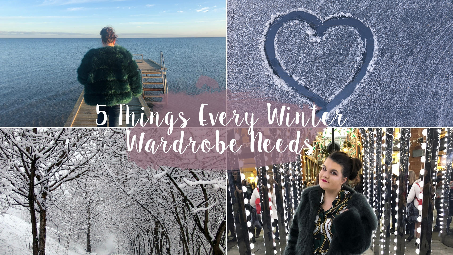 5 Things Every Winter Wardrobe Needs* || Fashion