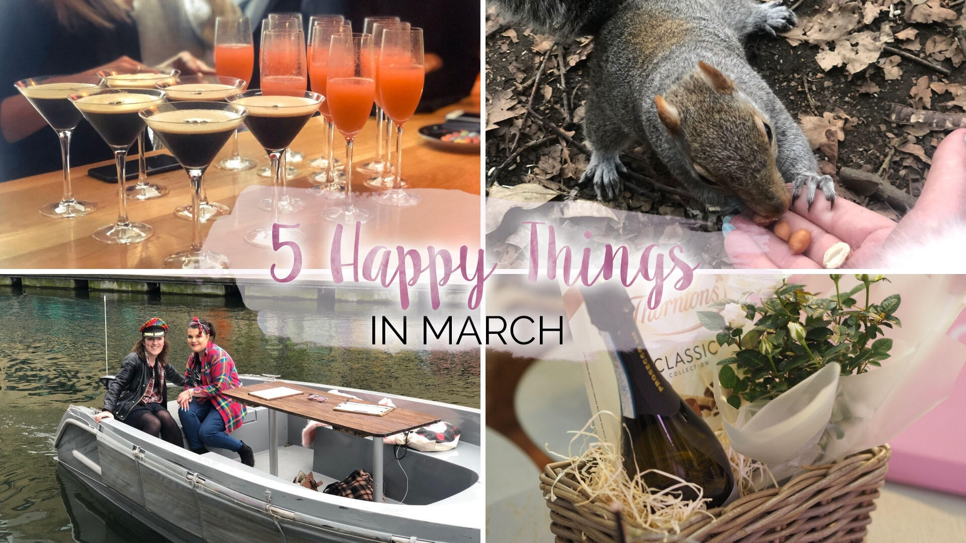 5 Happy Things – #31 – March || Life Lately