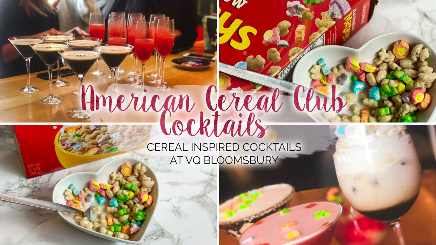 American Cereal Club Cocktails at VQ Bloomsbury || Food & Drink